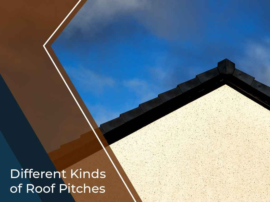 Different Kinds of Roof Pitches