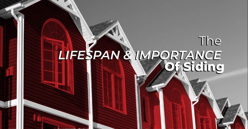 The Lifespan And Importance Of Siding