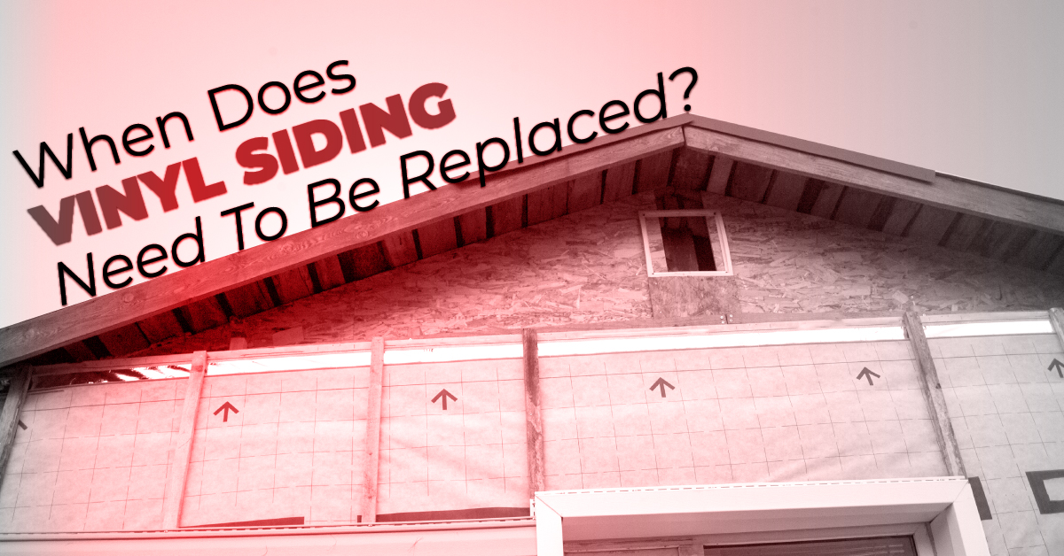 When Does Vinyl Siding Need To Be Replaced?
