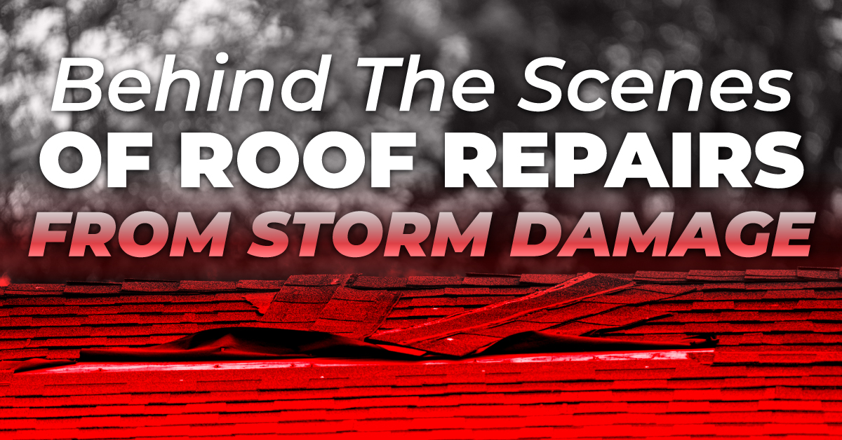 Behind The Scenes Of Roof Repairs From Storm Damage