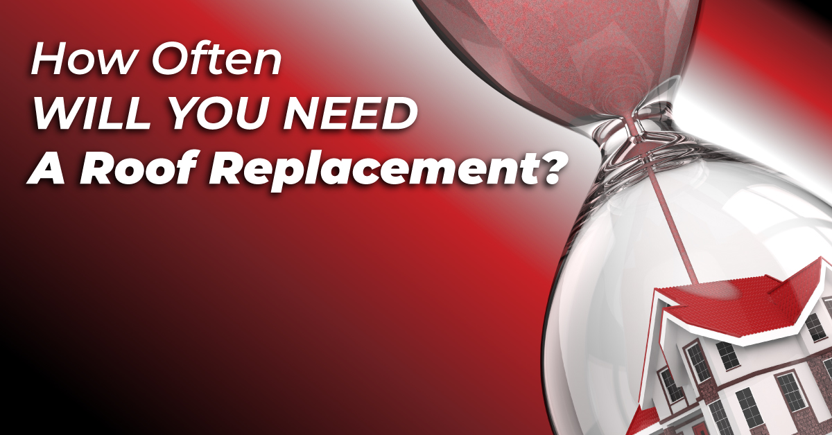 How Often Will You Need A Roof Replacement?