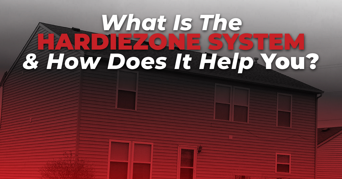What Is The HardieZone System And How Does It Help You?